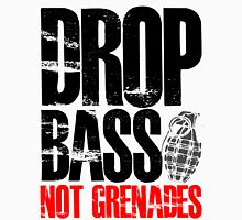 Drop Bass Not Grenades (black/red) Unisex T-Shirt