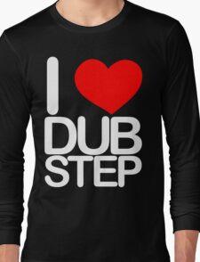 I love dubstep (light) Long Sleeve T-Shirt