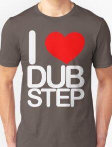 I love dubstep (light) Unisex T-Shirt