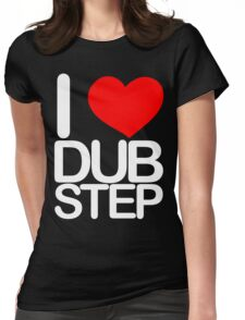 I love dubstep (light) Womens Fitted T-Shirt