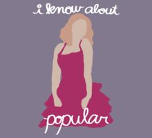 """""""I Know About Popular"""" Galinda, Wicked Kids Tee"""