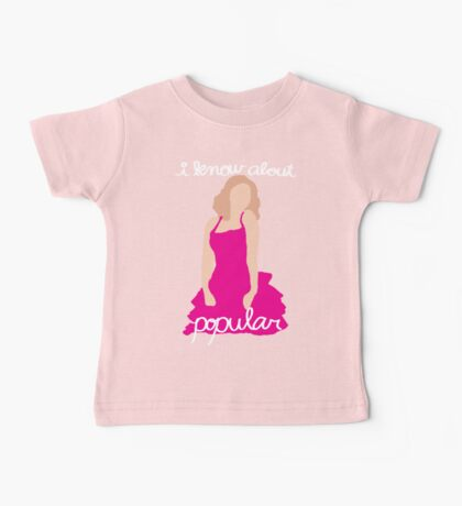 """""""I Know About Popular"""" Galinda, Wicked Baby Tee"""