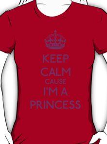 Keep Calm cause I'm a Princess (Purple) T-Shirt