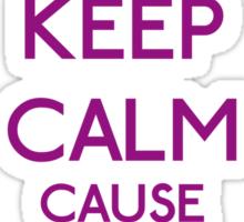 Keep Calm cause I'm a Princess (Purple) Sticker