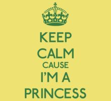 Keep Calm cause I'm a Princess (Green) Kids Clothes