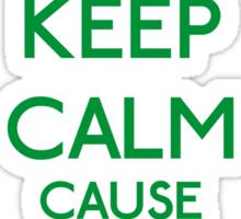 Keep Calm cause I'm a Princess (Green) Sticker