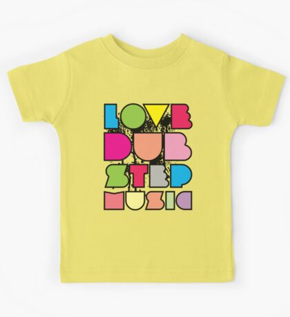 Love Dubstep Music Kids Tee