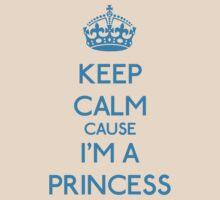 Keep Calm cause I'm a Princess (Cyan) by OhMyDog