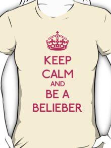 Keep Calm and be a Belieber (Pink) T-Shirt