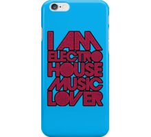 I AM ELECTRO HOUSE MUSIC LOVER (MAGENTA) iPhone Case/Skin