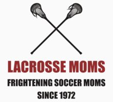Lacrosse Frightening Soccer Moms One Piece - Short Sleeve