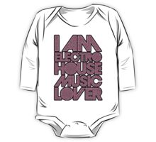 I AM ELECTRO HOUSE MUSIC LOVER (LIGHT PINK) One Piece - Long Sleeve
