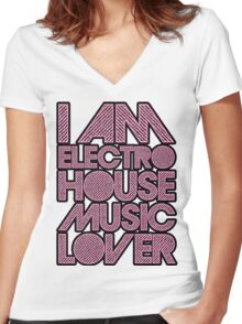 I AM ELECTRO HOUSE MUSIC LOVER (LIGHT PINK) Women's Fitted V-Neck T-Shirt