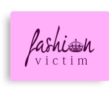 Fashion Victim 4 Canvas Print