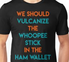 Vulcanize the whoopee stick Unisex T-Shirt