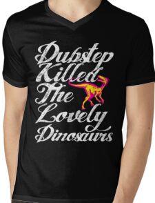 Dubstep Killed The Lovely Dinosaurs Mens V-Neck T-Shirt