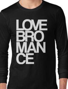 Love Bromance (white) Long Sleeve T-Shirt