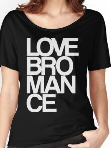 Love Bromance (white) Women's Relaxed Fit T-Shirt