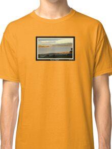 *THE TAMAR RIVER - LAUNCESTON - TASMANIA* Classic T-Shirt