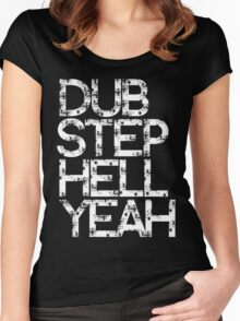 Dubstep Hell Yeah Women's Fitted Scoop T-Shirt