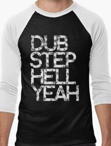 Dubstep Hell Yeah Men's Baseball ¾ T-Shirt