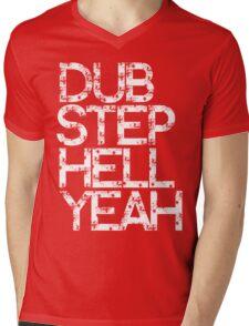 Dubstep Hell Yeah Mens V-Neck T-Shirt