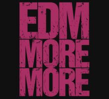 EDM MORE MORE (pink) by DropBass