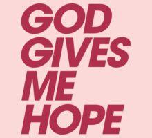 God Gives Me Hope One Piece - Long Sleeve