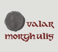 Valar Morghulis by Nwyvre