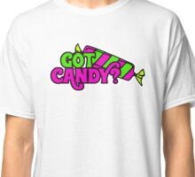 GOT CANDY? TRICK OR TREAT TSHIRT AND SWAG Classic T-Shirt