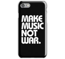 Make Music Not War (Classic) iPhone Case/Skin