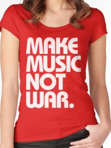 Make Music Not War (Classic) Women's Fitted Scoop T-Shirt