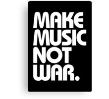 Make Music Not War (Classic) Canvas Print