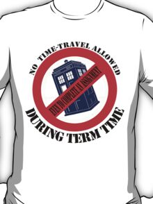 Doctor Who No Time Travel Allowed College Uni Fresh Look T-Shirt