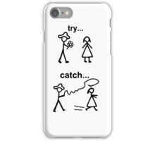 Try catch iPhone Case/Skin
