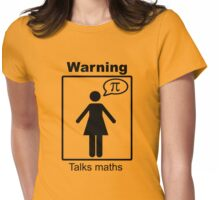 Warning: Talks maths (skirt) Womens Fitted T-Shirt