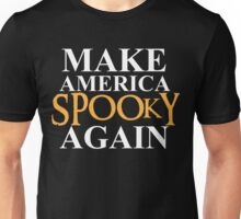 Make America Spooky Again Unisex T-Shirt