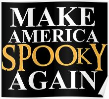 Make America Spooky Again Poster