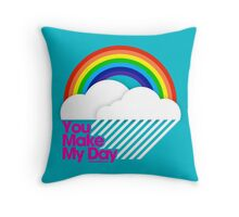 You Make My Day /// Throw Pillow