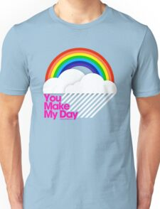 You Make My Day /// Unisex T-Shirt