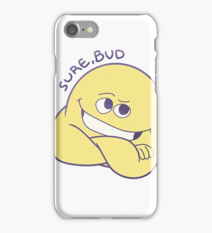 Sure, Bud iPhone Case/Skin