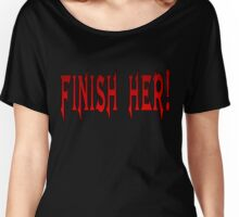 Finish Her Women's Relaxed Fit T-Shirt