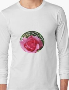 Pink rose flower perfect design Long Sleeve T-Shirt