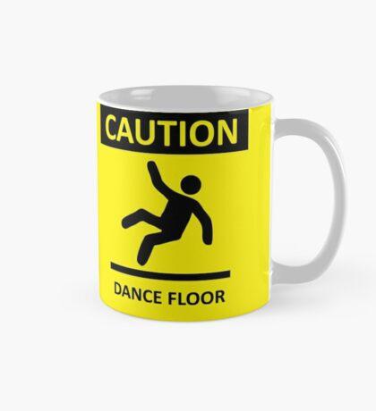 CAUTION - DANCE FLOOR Mug