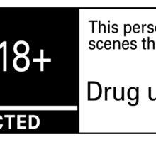 Scenes of  Drug Use Sticker