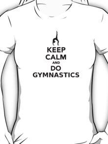 Keep calm and do Gymnastics T-Shirt