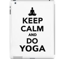 Keep calm and do Yoga iPad Case/Skin