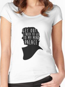GET OUT I NEED TO GO TO MY MIND PALACE Women's Fitted Scoop T-Shirt