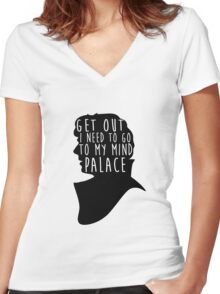 GET OUT I NEED TO GO TO MY MIND PALACE Women's Fitted V-Neck T-Shirt