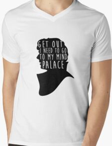 GET OUT I NEED TO GO TO MY MIND PALACE Mens V-Neck T-Shirt